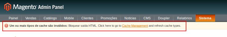 Mensagem apresentada quando há caches inválidos