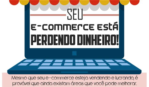 infografico-sua-loja-de-comercio-eletronico-esta-perdendo-dinheiro-1