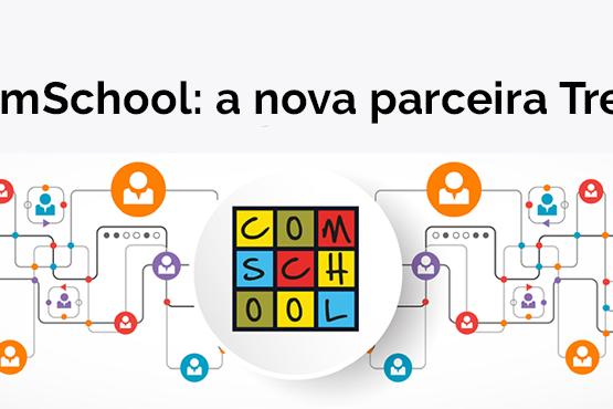 ComSchool é a nova parceira Trezo