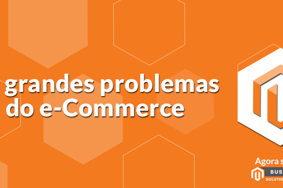 15 grandes problemas do e-Commerce