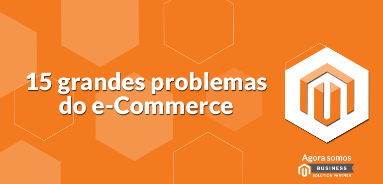 15 grandes problemas de e-Commerce