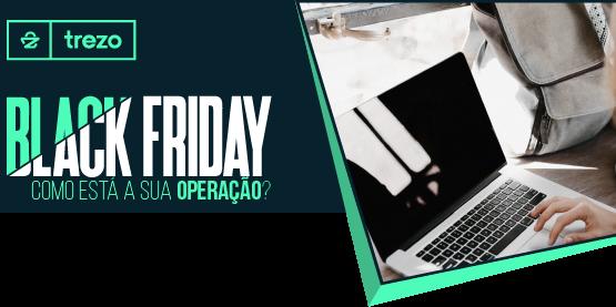 Dicas matadoras para seu e-commerce bombar na Black Friday 2017 – Parte 3 de 4