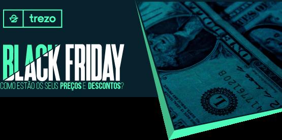 Dicas matadoras para seu e-commerce bombar na Black Friday 2017 – Parte 4 de 4