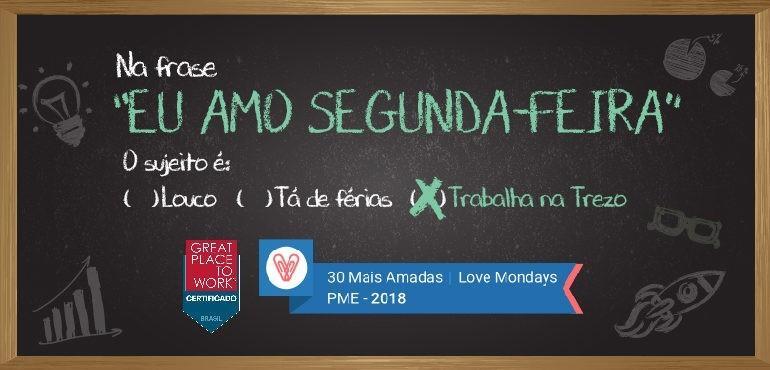 Premiação Trezo Love Mondays