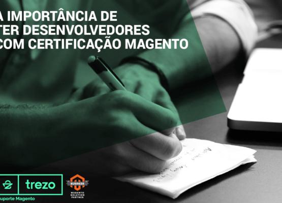 imagem-blog_a-importancia-de-ter-desenvolvedores-com-certificacao-magento-01-555x400 Home