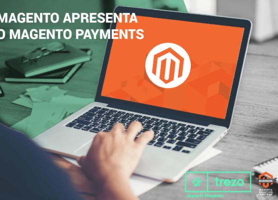 imagem-blog_magento-apresenta-o-magento-payments-01-555x400 Home