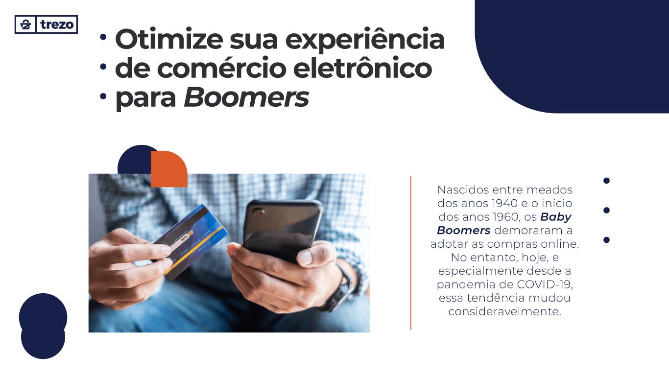 Otimize-sua-experiência-de-comércio-eletrônico-para-Boomers